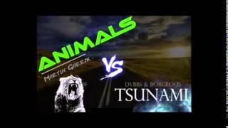 Martin Garrix vs DVBBS & Borgeous - Animals TSUNAMI (Dj Mijat Mashup)