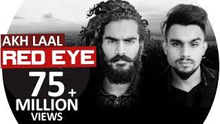 Red Eye | Akh Laal JS RANDHAWA ft. Laji Surapuria |  Latest Punjabi Song 2018