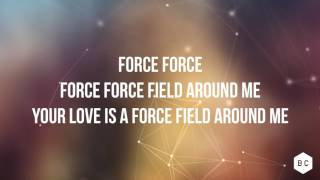 Bright City Force Field Lyric Video
