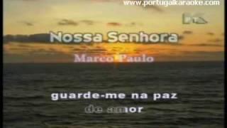 NOSSA SENHORA - Marco Paulo