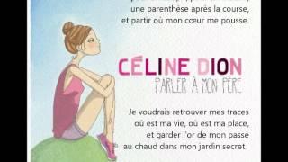 CELINE DION - Parler à mon Père (lyrics / paroles)