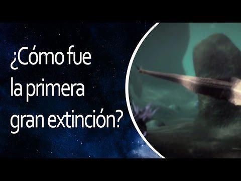 ¿Cómo fue la primera gran extinción?