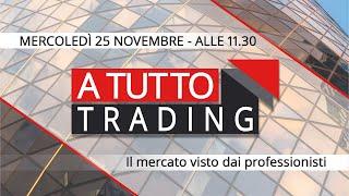 A tutto trading: il mercato visto dai professionisti