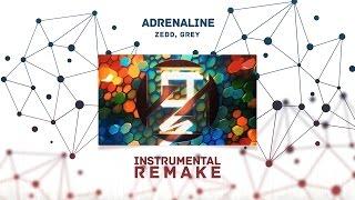 Zedd, Grey - Adrenaline (Aldy Waani Instrumental Remake)
