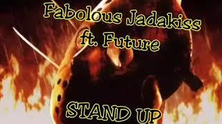 Fabulous Jadakiss ft. Future Stand Up