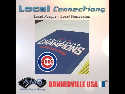 Chicago Cubs Banners - Local Connections with Bannerville USA --Alkaye Media Group