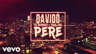 Davido - Pere (Official Video) ft. Rae Sremmurd, Young Thug width=