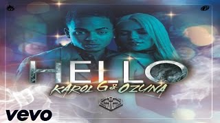 Ozuna Ft Karol G - Hello ★ ® 2016