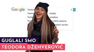 Teodora Džehverović: Ne stidim se veze sa Anđelom! | GUGLALI SMO | S02E15