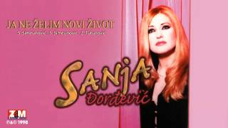 Sanja Đorđević - Ja Ne Želim Novi Život - (Audio 1998)