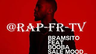 Bramsito - Sale Mood (ft. Booba)