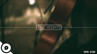 Tall Heights - Heirloom | OurVinyl Sessions