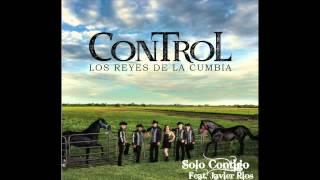 Grupo Control - SÓLO CONTIGO ft. Javier Rios (official video)