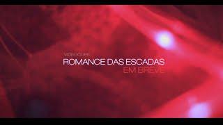 Romance das Escadas (Teaser) - Paulo Mac ® - EM BREVE