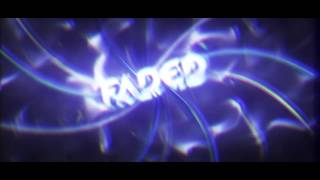 Faded Intro by Zaprex