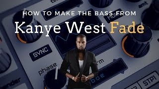 How To Create The Kanye West Fade Bass  Spire