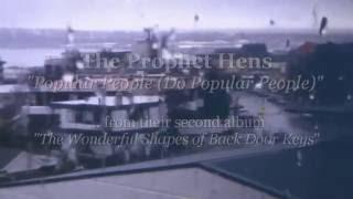 The Prophet Hens - Popular People (Do Popular People)