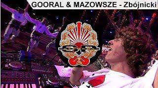 GOORAL & MAZOWSZE - Zbójnicki [DVD PROMO]