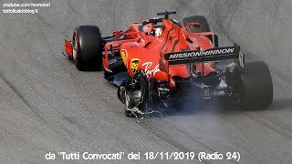 """Gp Brasile 2019 - Giorgio Terruzzi e lo scontro tra Vettel e Leclerc - """"Tutti Convocati"""" (Radio 24)"""