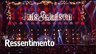 Jads & Jadson - Ressentimento (DVD É DIVINO)