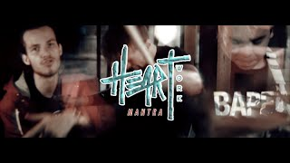 Heartwork - Mantra (Official Music Video)