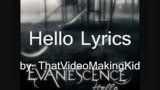 Evanescence-Hello Lyrics (Fallen)