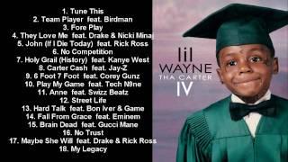 Lil Wayne - Official Carter 4 Album Release Tracklist & More 2011!
