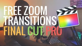 Free Zoom Transitions for Final Cut Pro X Users
