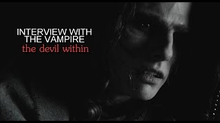 [interview with the vampire] the devil within