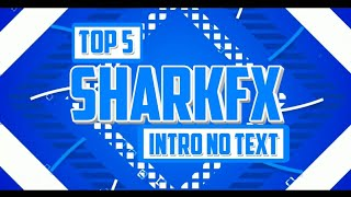 Top 5 2d Sharkfx No Text Intro Template | Cool Intros Free Download | Must Watch | Somil Gaming
