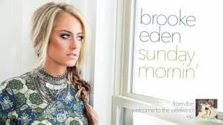 Brooke Eden - Sunday Mornin' (Official Audio)