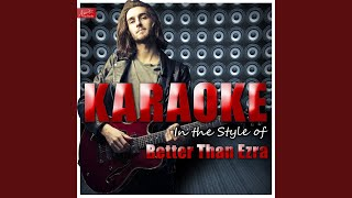 Good (In the Style of Better Than Ezra) (Karaoke Version)