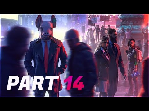 Watch Dogs Legion (2020) Gameplay Walkthrough   Part 14 [PS4 1080p] (No Commentary)