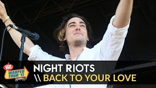 Night Riots - Back To Your Love (Live 2015 Vans Warped Tour)