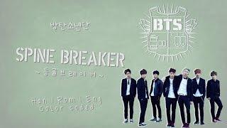 BTS (방탄소년단) – SPINE BREAKER (등골브레이커) [Color coded Han|Rom|Eng lyrics]