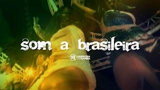 Harmonia do Samba - Som a Brasileira (Clip Oficial)