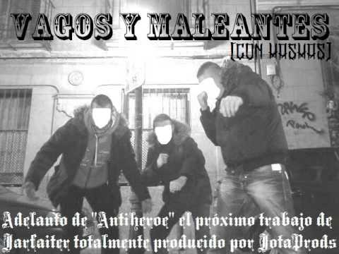 Vagos Y Maleantes De Jarfaiter Letra Y Video Masletrascom