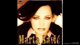 Marta Savic - Vise nisi moj - (Audio 2000)