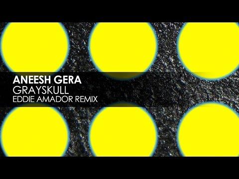 Aneesh Gera - Grayskull (Eddie Amador Remix) [Teaser]