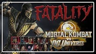 "Mortal Kombat VS DC Universe -  FATALITY "" SCORPION """
