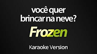 VOCÊ QUER BRINCAR NA NEVE? (Karaoke Version) - Frozen (Megan Version) (com letra)