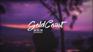 Blackbear - do re mi (gold coast)
