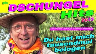 "Die Dschungel Hits 2017 - ""Du hast mich tausendmal belogen"" Dschungel Moderator feat. Andrea Berg"