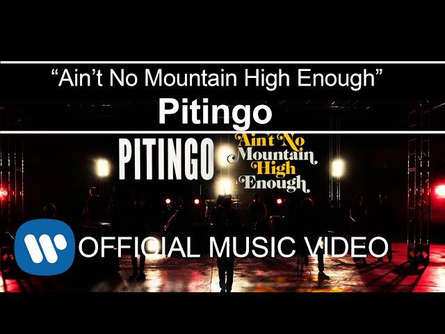 Videoclip oficial de la canción Ain't no Mountain High Enough de Pitingo