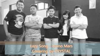 Lazy song - Bruno Mars (Crystal Cover)