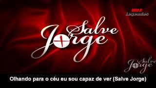 Salve Jorge - Alma De Guerreiro (letra da música) [HD]