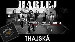 Harlej - Thajská