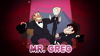 Mr. Greg (Song) - Steven Universe [HD]