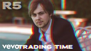 R5 - Trading Time (Audio Only)