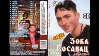 Zoka Bosanac - Bosanska dusa (Audio 2008)
